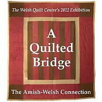 2012 Exhibition - a Quilted Bridge